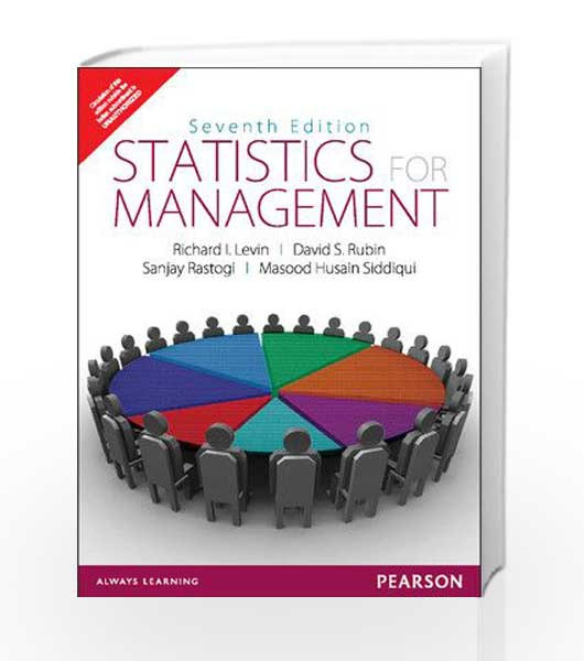 statistics for management pearson 7th edition Appropriate for one or two term courses in introductory business statistics with statistics for management, levin and rubin have provided a non-intimidating business statistics textbook that students can easily read and understand.