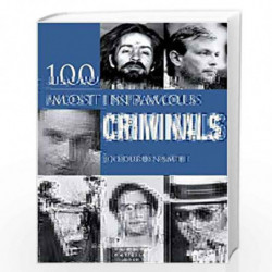 100 Infamous Criminals by JO DURDEN SMITH Book-9781841937120
