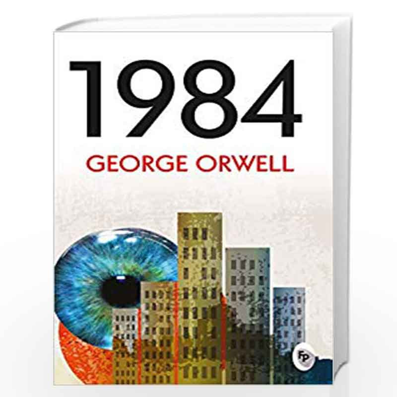 1984 By George Orwell Buy Online 1984 First Edition 2014