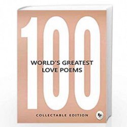 100 Worlds Greatest Love Poems by Collectable Edition Book-9789387779648