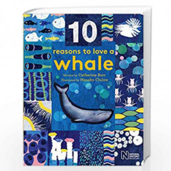 10 Reasons to Love a Whale by CATHERINE BARR Book-9781786030139