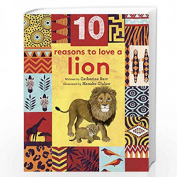 10 Reasons to Love a Lion by CATHERINE BARR Book-9781786031327