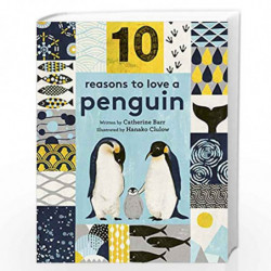 10 Reasons to Love a Penguin by CATHERINE BARR Book-9781786031341