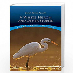 White Heron and Other Stories (Dover Thrift Editions) by Jewett, Sarah Orne Book-9780486408842