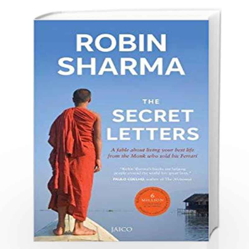The Secret Letters Of The Monk Who Sold His Ferrari By Robin Sharma Buy Online The Secret Letters Of The Monk Who Sold His Ferrari Revised Edition Edition 2015 Book At Best Prices