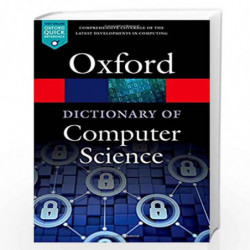 A Dictionary of Computer Science (Oxford Quick Reference) by Andrew Butterfield Book-9780199688975