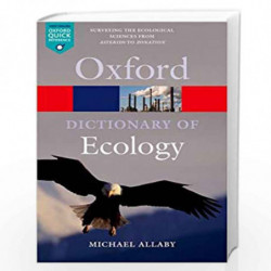 A Dictionary of Ecology (Oxford Quick Reference) by MICHAEL ALLABY Book-9780199567669