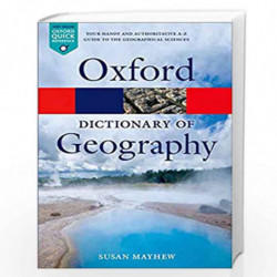A Dictionary of Geography (Oxford Quick Reference) by SUSAN MAYHEW Book-9780199680856