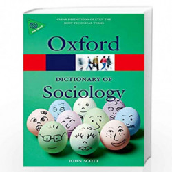 A Dictionary of Sociology (Oxford Quick Reference) by John Scott Book-9780199683581