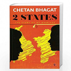 2 States: The Story of My Marriage by CHETAN BHAGAT Book-9788129135520