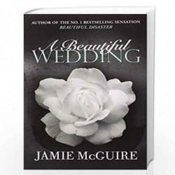 A Beautiful Wedding (BEAUTIFUL SERIES) by Jamie McGuire Book-9781471133565