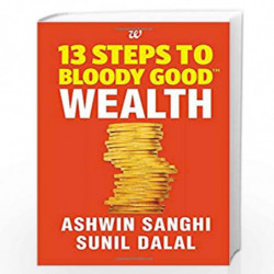 13 Steps to Bloody Good Wealth by Ashwin Sanghi Book-9789385152771