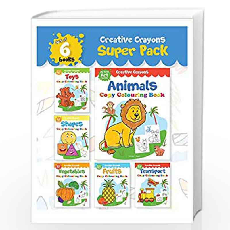 Colouring Books Super Pack Creative Crayons Series A Pack Of 6 Crayon Copy Colour Books By Wonder House Books Editorial Buy Online Colouring Books