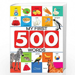 My First 500 Words: Early Learning Picture Book to learn Alphabet, Numbers, Shapes and Colours, Transport, Birds and Animals, Pr