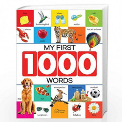 My First 1000 Words: Early Learning Picture Book to learn Alphabet, Numbers, Shapes and Colours, Transport, Birds and Animals, P