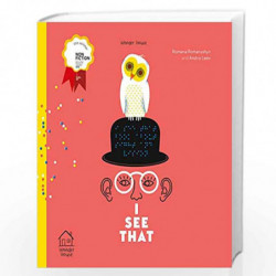 I See that: Winner of Bologna Ragazzi Award 2018 by Romana Romanyshyn, Andriy Lesiv Book-9789388144278