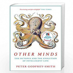 Other Minds: The Octopus and the Evolution of Intelligent Life by Peter Godfrey-Smith Book-9780008226299