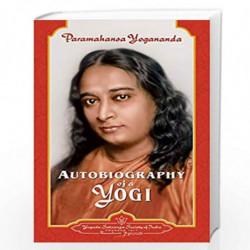 Autobiography of a Yogi (Complete Paperback Edition) by PARAMAHANSA YOGANANDA Book-9788189535513