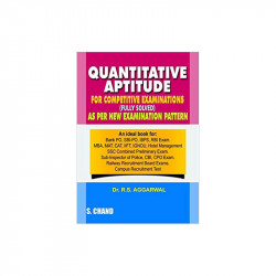 Quantitative Aptitude for Competitive Examinations (Old Edition) by R.S. Aggarwal Book-9788121924986