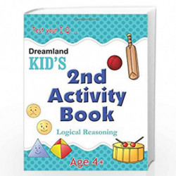 2nd Activity Book - Logic Reasoning (Kid's Activity Books) by Dreamland Publications Book-9788184513738