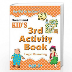3rd Activity Book - Logic Reasoning (Kid's Activity Books) by Dreamland Publications Book-9788184513769