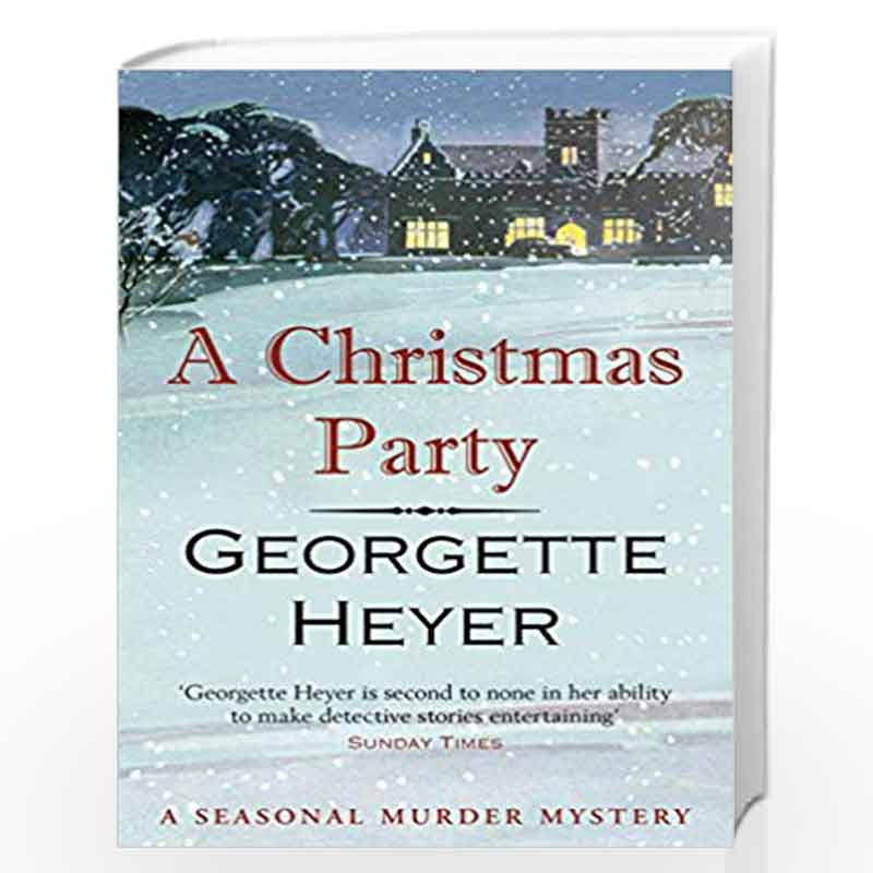A Christmas Party (Seasonal Murder Mystery) by Heyer, Georgette Book-9781784754686