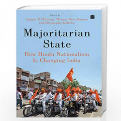 Majoritarian State: How Hindu Nationalism Is Changing India by Angana P. Chatterji Book-9789353028459
