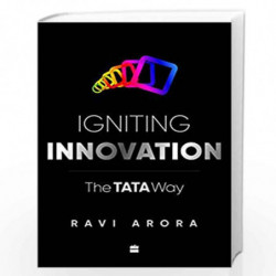 Igniting Innovation: The Tata Way by Ravi Arora Book-9789352777792