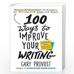 100 Ways to Improve Your Writing (Updated) by Provost, Gary Book-9781984803689