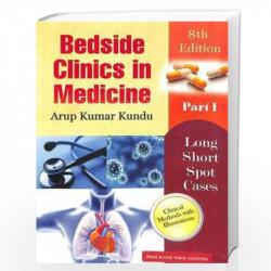 Bedside clinics in Medicine Part - 1 (kundu medicine part 1 8th Edition 2019) by Kundu A K Book-9788190635592