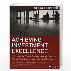 Achieving Investment Excellence: A Practical Guide for Trustees of Pension Funds, Endowments and Foundations (Frank J. Fabozzi S