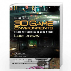 3D Game Environments: Create Professional 3D Game Worlds by Luke Ahearn Book-9781138920026