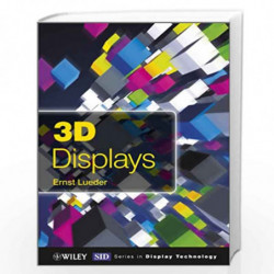 3D Displays (Wiley Series in Display Technology) by Ernst Lueder Book-9781119991519