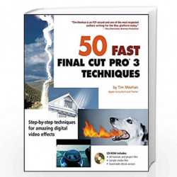 50 Fast Final Cut Pro          3 Techniques (50 Fast Techniques Series) by Tim Meehan Book-9780764524462