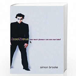 2Cool2BTrue by Simon Brooke Book-9780752847634