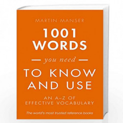 1001 Words You Need To Know and Use: An A-Z of Effective Vocabulary by Martin Manser Book-9780198717706