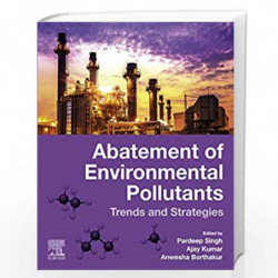 Abatement of Environmental Pollutants: Trends and Strategies by Singh Pardeep Book-9780128180952