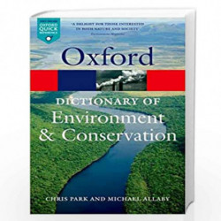 A Dictionary of Environment and Conservation (Oxford Quick Reference) by Allaby Michael
