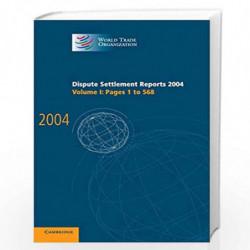 Dispute Settlement Reports Complete Set 178 Volume Hardback Set: Dispute Settlement Reports 2004:1: Volume 1 (World Trade Organi
