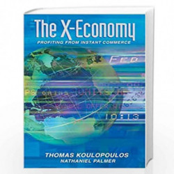 The X-economy by Thomas M. Koulopoulos
