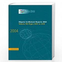 Dispute Settlement Reports Complete Set 178 Volume Hardback Set: Dispute Settlement Reports 2004: Volume 7 (World Trade Organiza