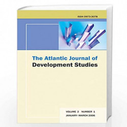 """The Atlantic Journal of Development Studies, January-March 2006"""" by R.N. Ghosh Book-9788126915842"""