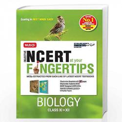 NCERT Biology Class 11 and class 12:MTG Objective NCERT at your FINGERTIPS for NEET-AIIMS-9789388899789