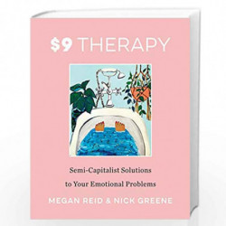 $9 Therapy: Semi-Capitalist Solutions to Your Emotional Problems (2020) by Reid, Megan Book-9780062936332