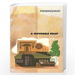 A Moveable Feast (Vintage Classics) by HEMINGWAY ERNEST Book-9780099285045