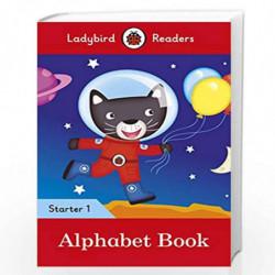 Alphabet Book - Ladybird Readers Starter Level 1 (Ladybird Readers Start/01) by NA Book-9780241393673