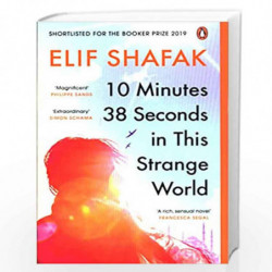 10 Minutes 38 Seconds in this Strange World: SHORTLISTED FOR THE BOOKER PRIZE 2019 by Elif Shafak Book-9780241979464