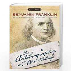 The Autobiography and Other Writings (Signet Classics) by Franklin, Benjamin Book-9780451469885