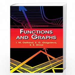 Functions and Graphs (Dover Books on Mathematics) by Gelfand, I. M. Book-9780486425641