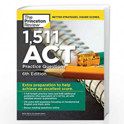 1,511 ACT Practice Questions, 6th Edition (College Test Preparation) by PRINCETON REVIEW Book-9780525567905